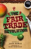 The Fair Trade Revolution, , 0745330789