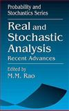 Real and Stochastic Analysis : Recent Advances, Rao, M. M., 0849380782