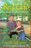 Real Gold in the Golden Years, Charles Garrett, 0915920786