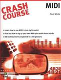 Crash Course Midi, Paul White, 184492078X