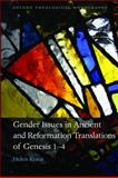 Gender Issues in Ancient and Reformation Translations of Genesis 1-4, Kraus, Helen, 0199600783