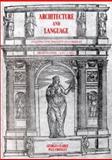 Architecture and Language : Constructing Identity in European Architecture, C. 1000-C. 1650, , 052165078X