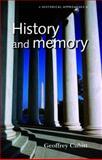 History and Memory, Cubitt, Geoffrey, 0719060788