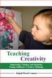 Teaching Creativity, Abigail Flesch Connors, 0874260787