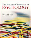 The Process of Research in Psychology, Dawn M. McBride, 1412960789