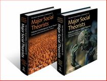 Wiley-Blackwell Companion to Major Social Theorists, , 1444330780