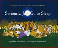 Seriously, Just Go to Sleep, Adam Mansbach, 1617750786