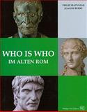 Who is who im alten Rom : Kaiser, Bürger, Gladiatoren, Matyszak, Philip and Berry, Joanne, 3805340788