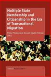 Multiple State Membership and Citizenship in the Era of Transnational Migration, , 9087900783