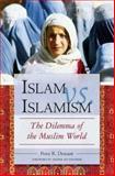 Islam vs. Islamism, Peter R. Demant, 0275990788