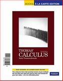 Thomas' Calculus : Early Transcendentals, Thomas, George B., Jr. and Weir, Maurice D., 032173078X