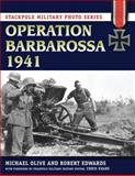 Operation Barbarossa 1941, Michael Olive and Robert Edwards, 0811710785