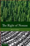 The Right of Nonuse, Laitos, Jan G., 0199990786