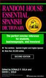 Essential Spanish Dictionary, Donald F. Sola, 0345410785