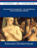 The Rover Boys down East - or, the Struggle for the Stanhope Fortune - the Original Classic Edition, Edward Stratemeyer, 1486440789