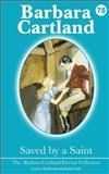 Saved by a Saint, Barbara Cartland, 1499790783