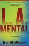 L. A. Mental, Neil McMahon, 0061340782