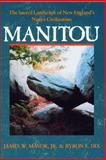 Manitou, James W. Mavor and Byron E. Dix, 0892810785