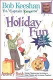 Holiday Fun Activity Book, Robert Keeshan, 0925190780