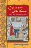 Culinary Fictions : Food in South Asian Diasporic Culture, Mannur, Anita, 1439900787