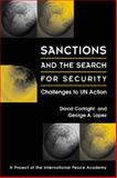 Sanctions and the Search for Security : Challenges to UN Action, Cortright, David and Lopez, George A., 158826078X
