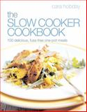 The Ultimate Slow Cooker Cookbook, Cara Hobday, 0091930790