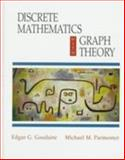 Discrete Mathematics with Graph Theory, Goodaire, Edgar G. and Parmenter, Michael M., 0136020798