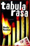 Tabula Rasa, Shelly Reuben, 015101079X