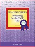 Reading Skills : Preparing for the TASP Test and College Success, Vern, Lynda G., 0155070797