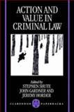 Action and Value in Criminal Law, , 0198260792
