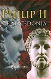 Philip II of Macedonia, Worthington, Ian, 0300120796