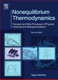 Nonequilibrium Thermodynamics : Transport and Rate Processes in Physical, Chemical and Biological Systems, Demirel, Yasar, 0444530797