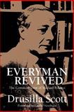 Everyman Revived : The Common Sense of Michael Polanyi, Scott, Drusilla, 0802840795