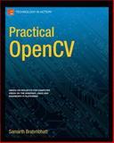 Practical OpenCV, Brahmbhatt, Samarth, 1430260793