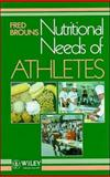 Nutritional Needs of Athletes, Brouns, Fred, 0471940798