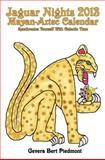 Jaguar Nights 2013 Mayan-Aztec Calendar, Gevera Bert Piedmont, 1480130796
