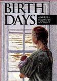 Birth Days, Frances Wirvin, 1550590790
