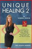 Unique Healing 2®, Donna Pessin, 1468580795