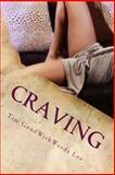 Craving, Tim Lee, 1490330798