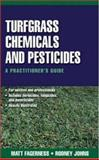 Turfgrass Chemicals and Pesticides, Fagerness, Matt and Johns, Rodney, 0071410791