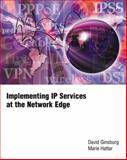 Implementing IP Services at the Network Edge, Ginsburg, David and Hattar, Marie, 020171079X