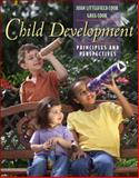 Child Development : Principles and Perspectives (with Study Card), Cook, Joan Littlefield and Cook, Greg, 0205460798