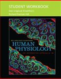 Student Workbook for Human Physiology : An Integrated Approach, Silverthorn, Dee Unglaub and Hill, Damian, 0321810791