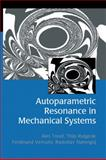 Autoparametric Resonance in Mechanical Systems, Tondl, Ales and Nabergoj, Radoslav, 0521650798