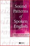 Sound Patterns of Spoken English, Shockey, Linda, 0631230793