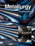 Metallurgy Fundamentals 5th Edition
