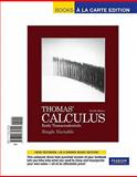 Thomas' Calculus : Early Transcendentals, Thomas, George B. and Weir, Maurice D., 0321730798