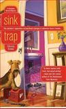 Sink Trap, Christina York and Christy Evans, 0425230791