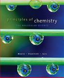 Principles of Chemistry : The Molecular Science, Moore, John W. and Stanitski, Conrad L., 0495390798