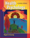 Health Psychology : A Cultural Approach, Gurung, Regan A. R., 0495600792